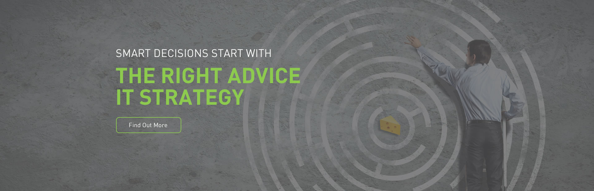 The right advice, IT strategy
